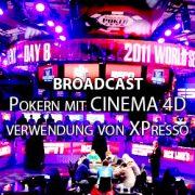 broadcast-poker_cinema4d-xpresso