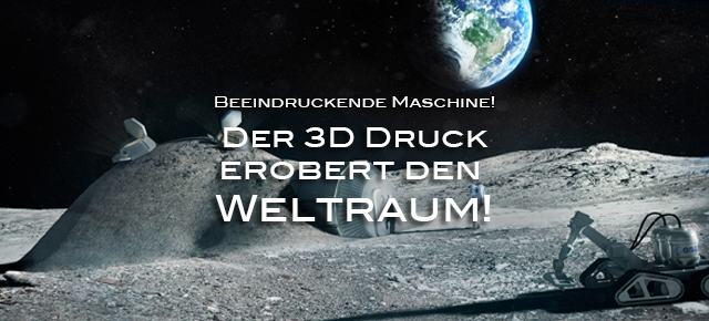 Blog_3d_druck_erobert_weltraum